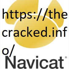 Navicat Premium 15.0.5 Crack